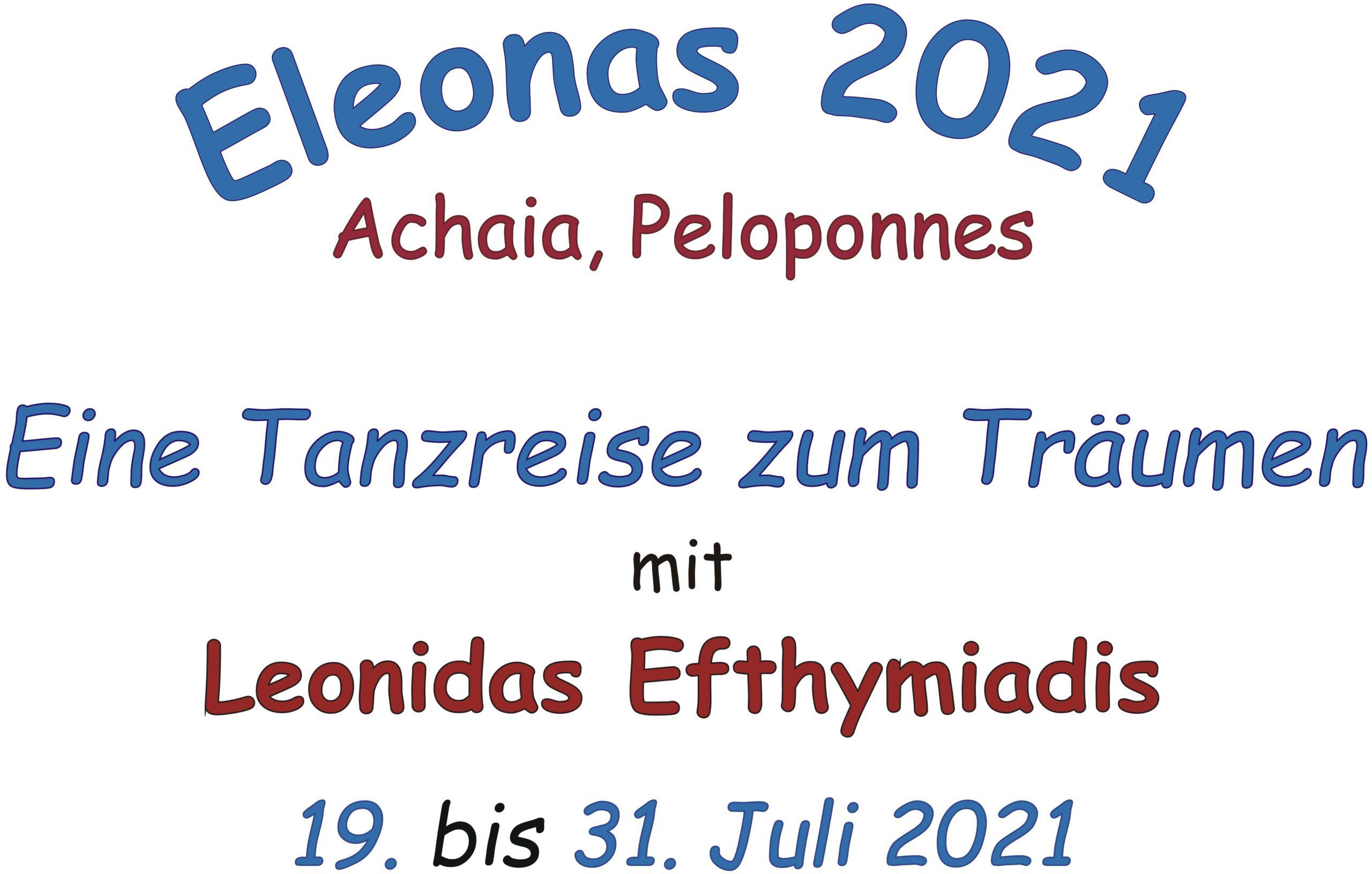 """Tanzreise """"Eleonas 2021"""" @ Eleonas, Achaia-Peloponnes"""
