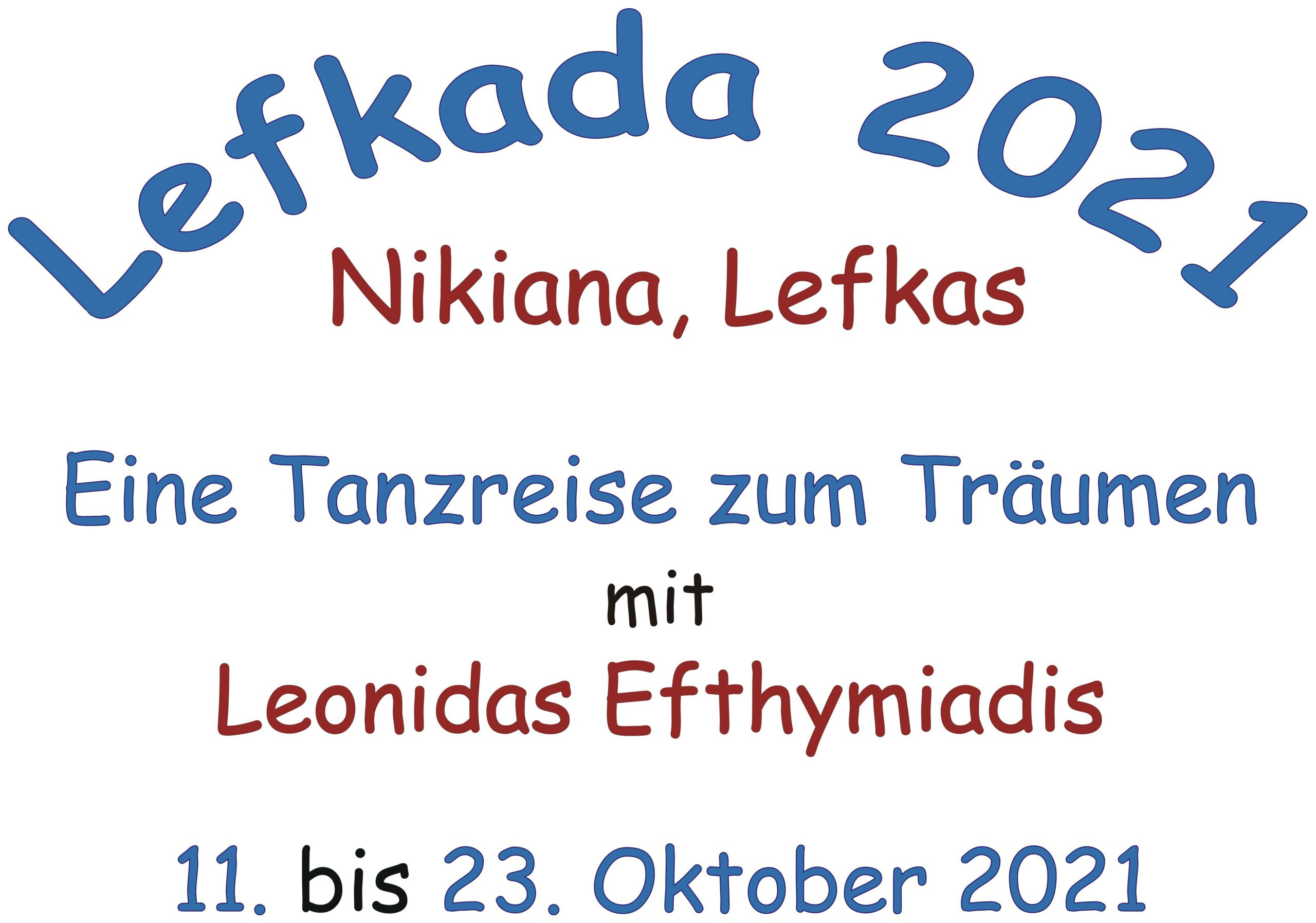 "Tanzreise ""Lefkada 2021"" @ Nikiana / Lefkas"